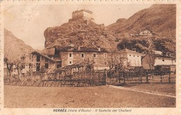 """01415 """"VERRES - IL CASTELLO DEI CHALLANT"""" VEDUTA. CART  SPED 1932 - Otras Ciudades"""