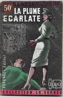 La Plume écarlate Par Herbert Adams - Le Verrou N°21 - Ferenczi - - Ferenczi