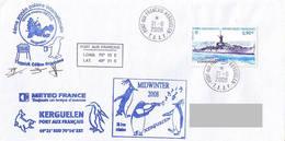 TAAF - Ile Kerguelen. Base Port Aux Français - Midwinter 2008 - Covers & Documents