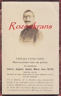 Alberic Peten Marechal De Logis Anvers Cabour Adinkerke Duinhoek De Panne WW1 WWI Doodsprentje Soldaat Gesneuveld - Guerra 1914-18