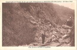 Dépt 43 - TORSIAC - Catastrophe De Chemin De Fer Par Suite D'éboulement à BRUGEILLES - 28 Mars 1934 - (train, Accident) - France