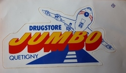 AUTOCOLLANT STICKER - DRUGSTORE JUMBO - QUETIGNY 21 - Autocollants