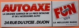 AUTOCOLLANT STICKER - AUTOAXE - DIJON - FUN RADIO - Stickers