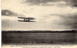 La Conquest De L'Air  -  Wilbur Wright Au Camp D'Auvours Devenant Le Recordman Du Monde  -  CPA - ....-1914: Precursores