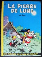 BD JOHAN ET PIRLOUIT - 4 - La Pierre De Lune - Rééd. 1984 - Johan Et Pirlouit