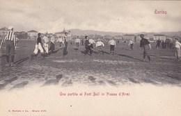 Torino, Una Partita Al Foot Ball In Piazza D'Armi (pk68125) - Italie