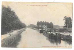 Cpa: 60 THOUROTTE (ar. Compiègne) Le Canal (Animé, Péniches)1909 N° 16 (état) - Thourotte