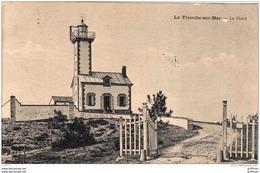 LA TRANCHE SUR MER LE PHARE TBE - La Tranche Sur Mer