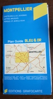 Plan Guide Bleu & Or MONTPELLIER Castelnau Le Lez Juvignac Lattes Mauguio Perols St Jean De Vedas Carte Routière - Cartes Routières