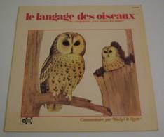 33T MICHEL LE ROYER : Le Langage Des Oiseaux - Ohne Zuordnung