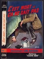 """Policier - San Antonio - """"C'est Mort Et ça Ne Sait Pas"""" - 1965 - San Antonio"""