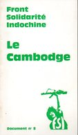 Front Solidarité Indochine (FSI) N° 8 : Le Cambodge - Politiek