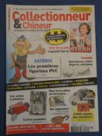 COLLECTIONNEUR & CHINEUR. N°184. 17/10/2014. BATMAN. ASTERIX. BYRRH.  AUTOS A PEDALES. - Newspapers