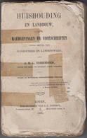 Huishouding En Landbouw Raadgevingen En Voorschriften J.M.L. Vandenbosch 1863 - Vita Quotidiana