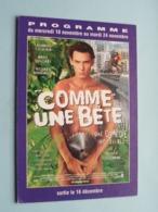 COMME UNE BETE > Pathé NICE ( Programme ) 1998 ( Voir Photo > 2 Scan ) ! - Publicidad