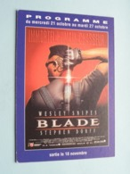 BLADE > Pathé NICE ( Programme ) 1998 ( Voir Photo > 2 Scan ) ! - Werbetrailer