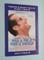 POUR LE PIRE ET POUR LE MEILLEUR > Pathé MADELEINE MARSEILLE ( Programme ) Fév 1998 ( Voir Photo > 2 Scan ) ! - Publicidad