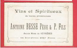SAINT VICTOUR BORT VERS 1918 TARIF DES VINS ANTOINE BESSE ANCIEN MAIRE DE VEYRIERES CARTE DOUBLE EN TRES BON ETAT - Autres Communes
