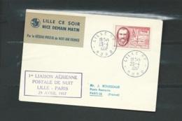 France - 1ere Liaison Aérienne Postale De Nuit Par Air France Lille-Paris 29/04/1957 , Yvert N° 1118 -  Am 22302 - 1927-1959 Lettres & Documents