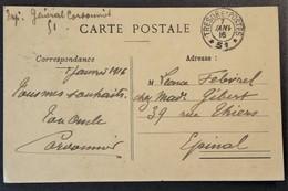 Carte Postale Franchise Militaire Signature Autographe Général Cordonnier Janv 1916 Oblit Trésor Et Postes 51 > Epinal - Poststempel (Briefe)