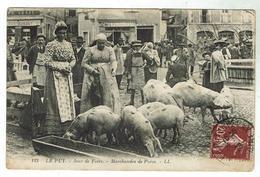 LE PUY En Velay - Jour De Foire - Marchandes De Porcs -circulée 1926 - Le Puy En Velay