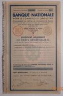 ACTION - B.N.C.I. Banque Nationale Pour Le Commerce Et L'Industrie -Certificats Parts Bénéficiaires Du 25/10/1946 - RARE - Banque & Assurance