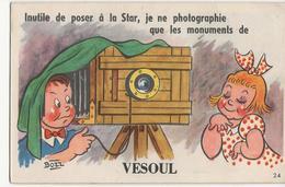 VESOUL Carte Fantaisie à Système Signée Bozz - Inutile De Poser à La Star Je Ne Photographie...Dépliant De Vues Complet - Vesoul