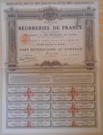 ACTION - PART BENEFICIAIRE Del'UNION Des BEURRERIES De FRANCE Du 08 Octobre 1910 - Agriculture