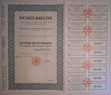 ACTION - S.A. FICHET - BAUCHE  - De 1967 - Banque & Assurance