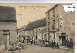 CPA LIANCOURT SAINT PIERRE  Rue Du Général Ménard Pub KUB Pub DENAIFFE - Liancourt