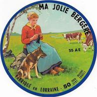 ETIQUETTE      DE FROMAGE   NEUVE MA JOLIE BERGERE LORRAINE 55 AE BIENCOURT SUR ORGE - Kaas