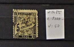 02 - 20 // France - Taxe 5F Noir N° 24 Oblitéré - 2ème  -  Cote : 2000 Euros - 1859-1955 Oblitérés