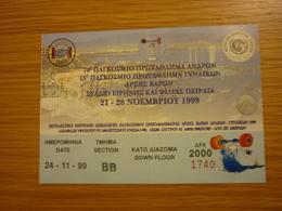 1 Greek Ticket 70th World Weightlifting Haltérophilie Men Championship 21-28/11/1999 Ticket Stub - Tickets & Toegangskaarten
