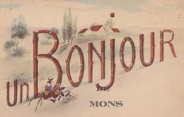 Un Bonjour De  Mons , - Mons