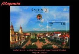 CUBA MINT. 2015-22 V CENTENARIO DE LA CIUDAD DE SANTIAGO DE CUBA. HOJA BLOQUE - Cuba