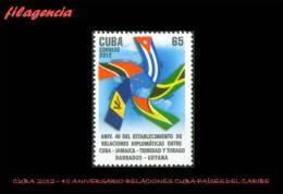 CUBA MINT. 2012-33 40 ANIVERSARIO DE LAS RELACIONES DIPLOMÁTICAS CUBA-PAÍSES DEL CARIBE - Cuba