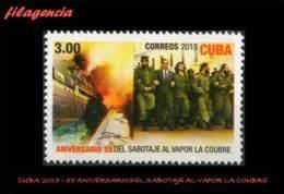 CUBA MINT. 2015-06 55 ANIVERSARIO DEL SABOTAJE AL VAPOR FRANCÉS LA COUBRE. CHE GUEVARA - Cuba