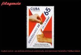 CUBA MINT. 2015-25 20 AÑOS DE LA OFICINA NACIONAL DE ADMINISTRACIÓN TRIBUTARIA - Cuba