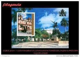 CUBA MINT. 2014-04 V CENTENARIO DE LA VILLA DE SANTA MARÍA DEL PUERTO PRÍNCIPE. HOJA BLOQUE - Cuba