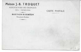 HOUTAIN Saint SIMEON (4682) Maison TROQUET Manufacture De Chapeau ( Carte Publicitaire ) - Juprelle