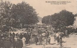 Rare Cpa Saint-Hilaire Des Loges Le Champ De Foire Très Animée - Saint Hilaire Des Loges