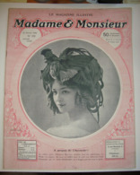 Magazine Illustré MADAME & MONSIEUR - 25 Février 1910 N° 170 - A Propos De Chantecler. - Livres, BD, Revues