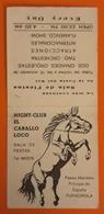 NIGHT CLUB EL CABALLO LOCO - DISCOTECA TACATÚ - FUENGIROLA. - Tarjetas De Visita