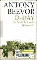 D-Day - Die Schlacht Um Die Normandie - Bücher