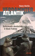 Verdammter Atlantik - Schicksale Deutscher U-Boot-Fahrer - Bücher