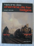Chemins De Fer Belges SNCB – Joseph Delmelle - EO 1977 – Bel Ouvrage Documentaire - Chemin De Fer & Tramway