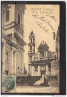 06185 . MENTON . LA PLACE DE LA CONCEPTION . CIRCULEE . 1907 - Menton