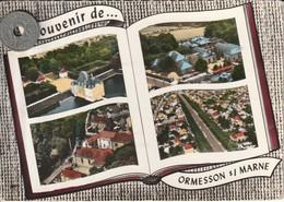 94 - Carte Postale Semi Moderne Dentelée De   ORMESSON SUR MARNE  Multi  Vues - Ormesson Sur Marne
