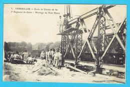CPA  VERSAILLES Ecole Du Chemin De Fer 5ème Régiment Du Génie Montage Du Pont Henry - Versailles