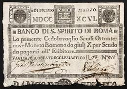 Banco Di Santo Spirito Di Roma 89 Scudi 01 03 1796 Fori Spl Lotto.2930 - [ 9] Collezioni